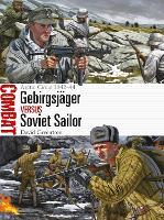 Gebirgsjager vs Soviet Sailor: Arctic Circle 1942-44 - Combat (Paperback)