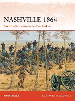 Nashville 1864: From the Tennessee to the Cumberland - Campaign 314 (Paperback)