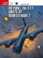 Heinkel He 177 Units of World War 2 - Combat Aircraft 123 (Paperback)