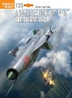 MiG-21 Aces of the Vietnam War - Aircraft of the Aces 135 (Paperback)