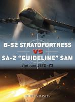 """B-52 Stratofortress vs SA-2 """"Guideline"""" SAM: Vietnam 1972-73 - Duel (Paperback)"""
