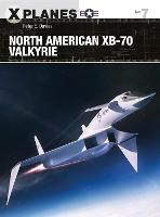 North American XB-70 Valkyrie - X-Planes (Paperback)