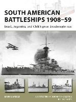 South American Battleships 1908-59: Brazil, Argentina, and Chile's great dreadnought race - New Vanguard 264 (Paperback)