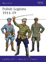 Polish Legions 1914-19 - Men-at-Arms (Paperback)