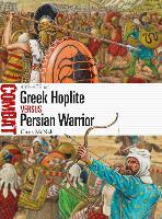 Greek Hoplite vs Persian Warrior: 499-479 BC - Combat 31 (Paperback)