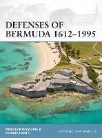 Defenses of Bermuda 1612-1995 - Fortress (Paperback)