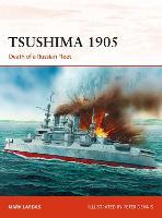 Tsushima 1905: Death of a Russian Fleet - Campaign 330 (Paperback)