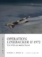 Operation Linebacker II 1972: The B-52s are sent to Hanoi - Air Campaign 6 (Paperback)