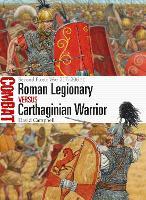 Roman Legionary vs Carthaginian Warrior: Second Punic War 217-206 BC - Combat 35 (Paperback)