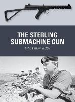 The Sterling Submachine Gun - Weapon 65 (Paperback)