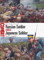 Russian Soldier vs Japanese Soldier: Manchuria 1904-05 - Combat 39 (Paperback)
