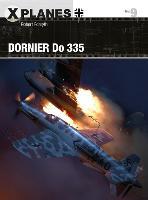Dornier Do 335 - X-Planes 9 (Paperback)