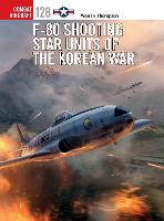 F-80 Shooting Star Units of the Korean War - Combat Aircraft 128 (Paperback)