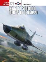 RF-101 Voodoo Units in Combat - Combat Aircraft (Paperback)