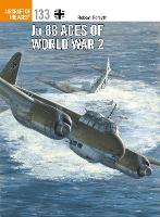Ju 88 Aces of World War 2 - Aircraft of the Aces 133 (Paperback)