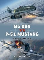Me 262 vs P-51 Mustang - Duel 100 (Paperback)
