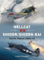 Hellcat vs Shiden/Shiden-Kai: Pacific Theater 1944-45 - Duel (Paperback)