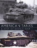 American Tanks & AFVs of World War II (Paperback)