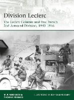 Division Leclerc: The Leclerc Column and Free French 2nd Armored Division, 1940-1946 - Elite (Paperback)