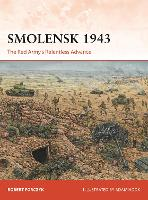 Smolensk 1943: The Red Army's Relentless Advance - Campaign 331 (Paperback)