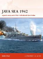 Java Sea 1942: Japan's conquest of the Netherlands East Indies - Campaign (Paperback)