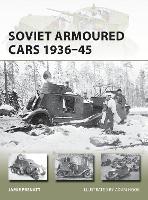 Soviet Armoured Cars 1936-45 - New Vanguard (Paperback)