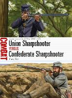 Union Sharpshooter vs Confederate Sharpshooter: American Civil War 1861-65 - Combat (Paperback)