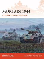 Mortain 1944: Hitler's Normandy Panzer offensive - Campaign 335 (Paperback)