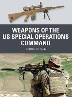 Weapons of the US Special Operations Command - Weapon 69 (Paperback)