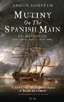 Mutiny on the Spanish Main: HMS Hermione and the Royal Navy's revenge (Hardback)