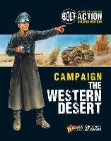 Bolt Action: Campaign: The Western Desert - Bolt Action (Paperback)