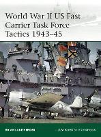 World War II US Fast Carrier Task Force Tactics 1943-45 - Elite (Paperback)