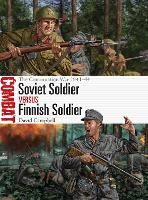 Soviet Soldier vs Finnish Soldier: The Continuation War 1941-44 - Combat (Paperback)
