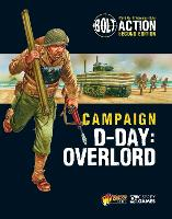 Bolt Action: Campaign: D-Day: Overlord - Bolt Action (Paperback)