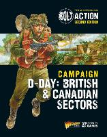 Bolt Action: Campaign: D-Day: British & Canadian Sectors - Bolt Action (Paperback)