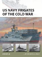 US Navy Frigates of the Cold War