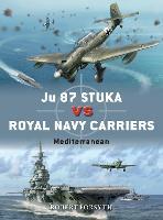 Ju 87 Stuka vs Royal Navy Carriers: Mediterranean - Duel (Paperback)
