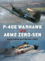 P-40E Warhawk vs A6M2 Zero-sen: East Indies and Darwin 1942 - Duel (Paperback)