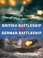British Battleship vs German Battleship: 1941-43 - Duel (Paperback)