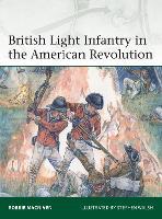 British Light Infantry in the American Revolution - Elite (Paperback)