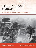 The Balkans 1940-41 (2): Hitler's Blitzkrieg against Yugoslavia and Greece - Campaign (Paperback)