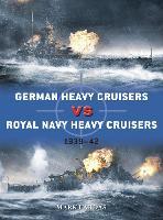 German Heavy Cruisers vs Royal Navy Heavy Cruisers: 1939-42 - Duel (Paperback)