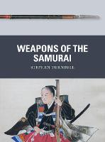 Weapons of the Samurai - Weapon (Paperback)