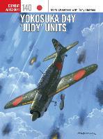 Yokosuka D4Y 'Judy' Units - Combat Aircraft (Paperback)
