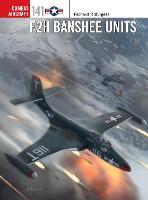 F2H Banshee Units - Combat Aircraft (Paperback)