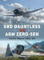 SBD Dauntless vs A6M Zero-sen: Pacific Theater 1941-44 - Duel (Paperback)