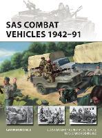 SAS Combat Vehicles 1942-91 - New Vanguard (Paperback)
