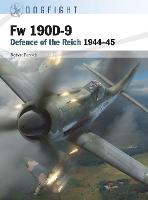 Fw 190D-9: Defence of the Reich 1944-45 - Dogfight (Paperback)