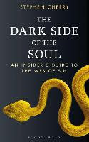 The Dark Side of the Soul: An Insider's Guide to the Web of Sin (Paperback)