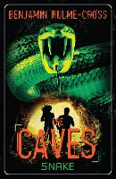 The Caves: Snake: The Caves 6 - The Caves (Paperback)